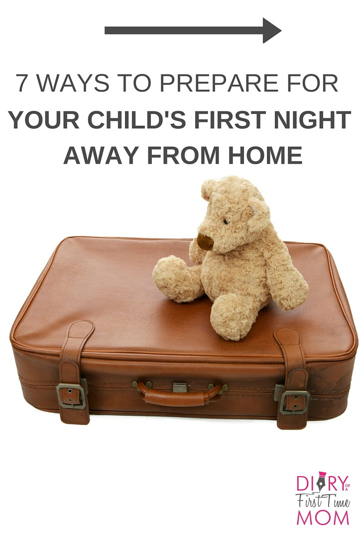 How to Prepare for Your Child's First Night Away From Home